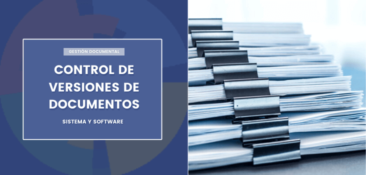 Control de versiones de documentos: sistema y software